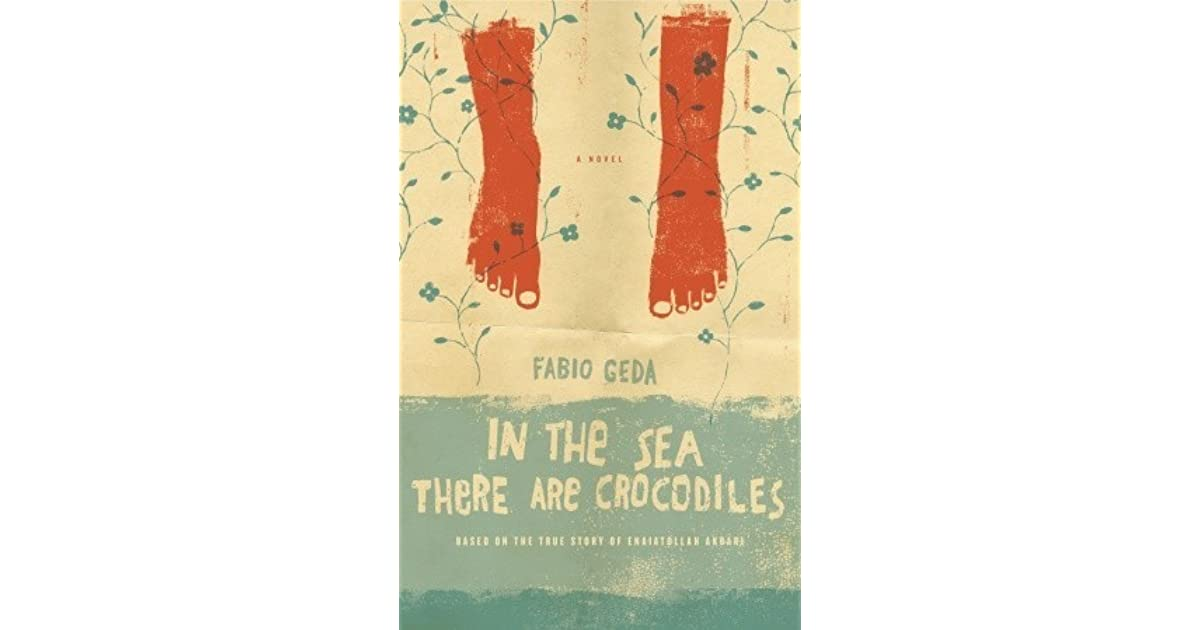 In the Sea There are Crocodiles: Based on the True Story of