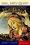 Hail, Holy Queen:...