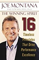 The Winning Spirit: 16 Timeless Principles That Drive Performance Excellence