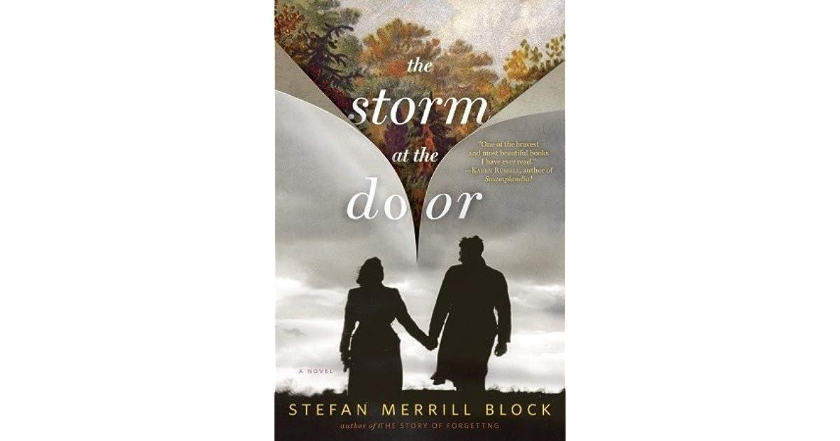 2efc1eb0d3414 The Storm at the Door by Stefan Merrill Block