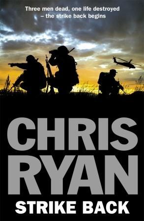 Strike Back: A war hero. A broken veteran. A lethal crisis.