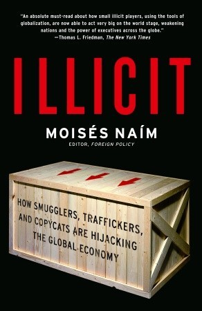 Illicit by Moisés Naím