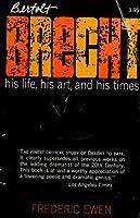 Bertolt Brecht - His Life, His Art, and His Times