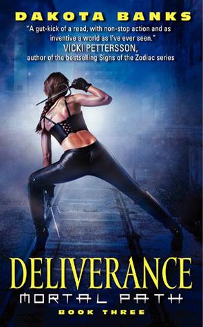 Deliverance (Mortal Path, #3)