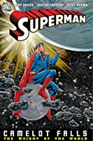 Superman: Camelot Falls, Vol. 2: The Weight of the World