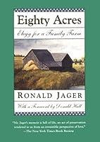 Eighty Acres: Elegy for a Family Farm