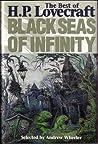 Black Seas of Infinity: The Best of H.P. Lovecraft