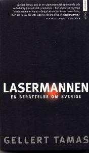 Lasermannen: En berättelse om Sverige
