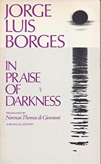 In Praise of Darkness