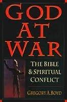 God at War: The Bible & Spiritual Conflict