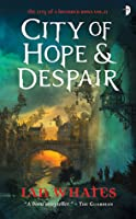 City of Hope & Despair (City of a Hundred Rows, #2)