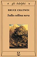 On the black hill by bruce chatwin on the black hill sulla collina nera fandeluxe Images