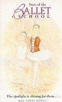Stars of the Ballet School (The Ballet School, #6)