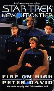 Fire on High (Star Trek: New Frontier, #6)