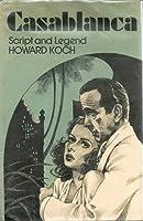 Casablanca: Script and Legend