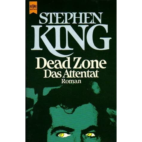 Dead Zone. Das Attentat by Stephen King — Reviews