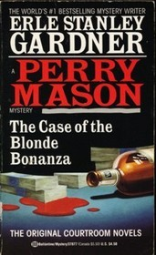 The Case of the Blonde Bonanza (Perry Mason Mystery)