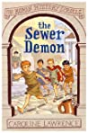 The Sewer Demon (The Roman Mystery Scrolls, #1)