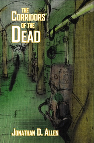 The Corridors of the Dead (Among The Dead Book 1)