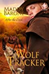 Wolf Tracker (After the Crash #3)