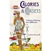 Calories & Corsets