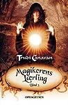 Opdagelsen (Magikerens Lærling, #3)