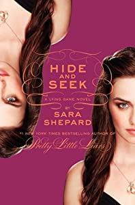 Hide and Seek (The Lying Game, #4)