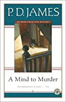 A Mind to Murder (Adam Dalgliesh #2)
