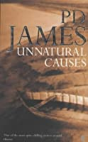 Unnatural Causes (Adam Dalgliesh #3)