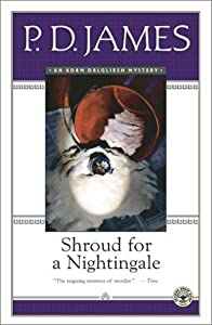 Shroud for a Nightingale (Adam Dalgliesh #4)