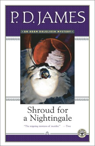 Shroud for a Nightingale (Adam Dalgliesh #4)
