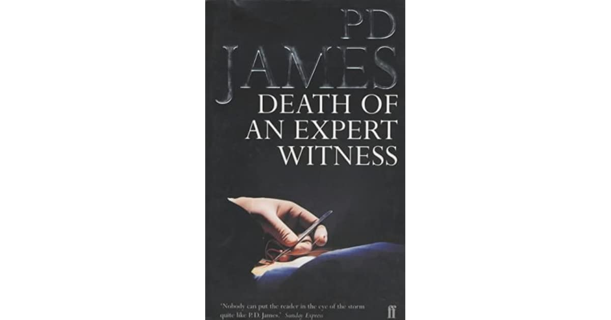 Ask Expert Unraveling Clues >> Death Of An Expert Witness Adam Dalgliesh 6 By P D James