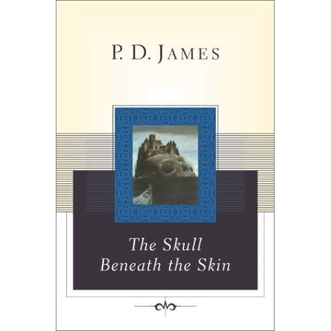 a review of pd jamess the skull beneath the skin Pd james: pd james (1972) and the skull beneath the skin (1982), which centre on cordelia gray, a young private detective you can make it easier for us to review and, hopefully, publish your contribution by keeping a few points in mind.