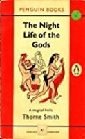 The Night Life of the Gods (Modern Library Paperbacks)