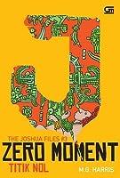 Zero Moment: Titik Nol (Joshua Files #3)