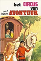 Het Circus van Avontuur (Adventure series, #7)