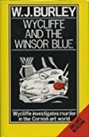 Wycliffe and the Winsor blue