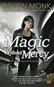 Magic Without Mercy