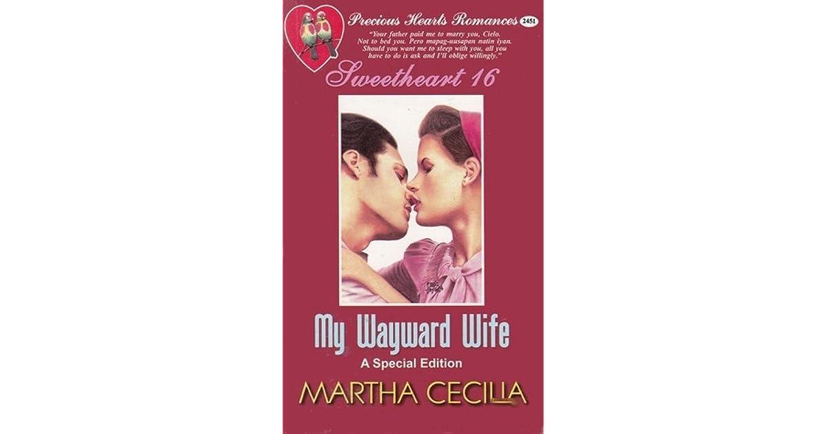 My Wayward Wife by Martha Cecilia