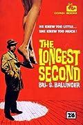 The Longest Second