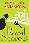 Royal Secrets (Royal, #2)