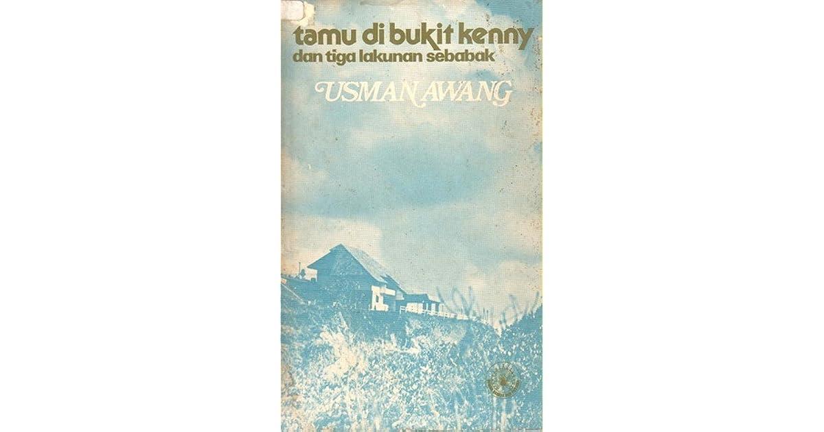 Tamu Di Bukit Kenny Dan Tiga Lakunan Sebabak by Usman Awang