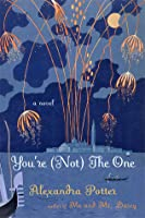 You're (Not) the One