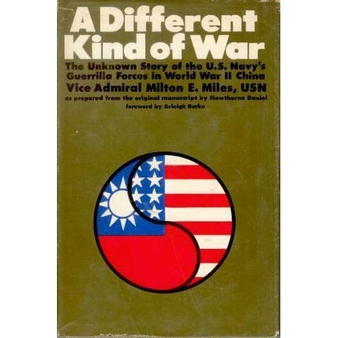 A Different Kind of War, Miles, Milton E.