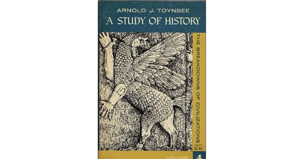 A Study Of History Volume-1 : Arnold J. Toynbee : Free ...