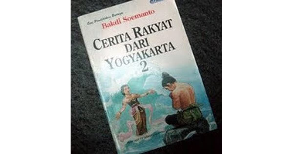 Cerita Rakyat Dari Yogyakarta 2 By Bakdi Soemanto