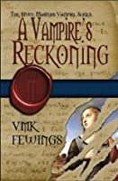 A Vampire's Reckoning (The Stone Masters Vampire, #2)