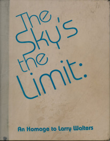 The Sky's the Limit: An Homage to Larry Walters