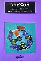 La trama de la vida. Una nueva perspectiva de los sistemas vivos