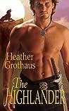The Highlander (Medieval Warriors Trilogy, #3)